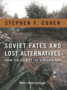 Stephen-Cohen-Soviet-Fates-Lost-Alternatives