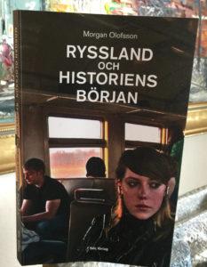 Ryssland_och_historiens_borjan_Morgan_Olofsson